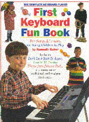 The Complete Keyboard Player: First Keyboard Fun Book