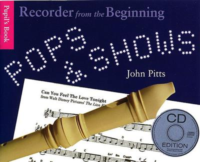 Recorder From The Beginning Pops And Shows Pupils Book CD Edition