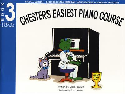 Carol Barratt: Chester's Easiest Piano Course - Book 3 (Special Edition)