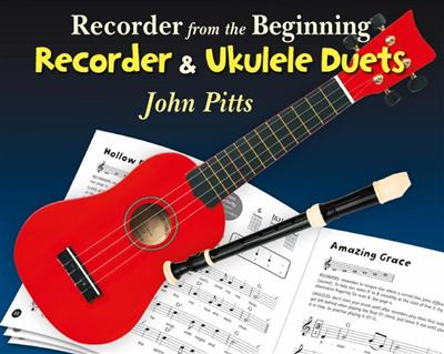 Recorder From The Beginning: Recorder And Ukulele Duets (Book Only)