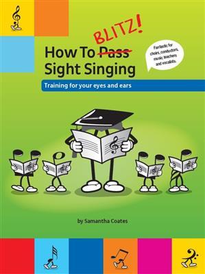 How To Blitz! Sight Singing