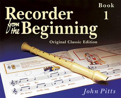 Recorder From The Beginning: Pupil's Book 1 (Classic Edition)