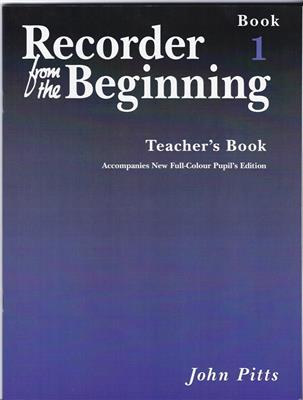 Recorder From The Beginning : Teacher's Book 1 (2004 Edition)