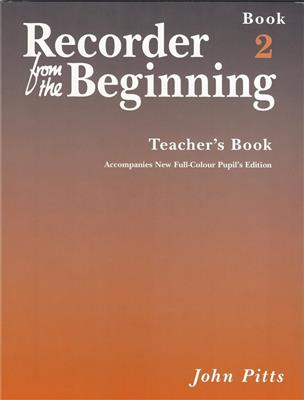 Recorder From The Beginning : Teacher's Book 2 (2004 Edition)