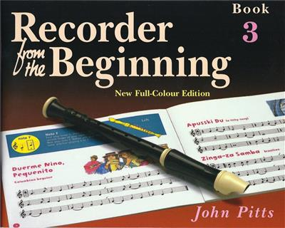Recorder From The Beginning : Pupil's Book 3 (2004 Edition)
