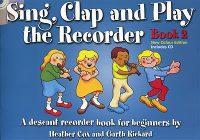 Sing, Clap And Play The Recorder Book 2 - Revised Edition (Book/CD) Cover