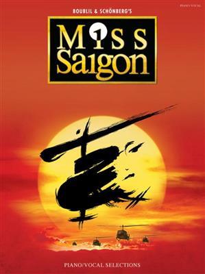 Alain Boublil/Claude-Michel Schonberg: Miss Saigon - Piano And Vocal Selections