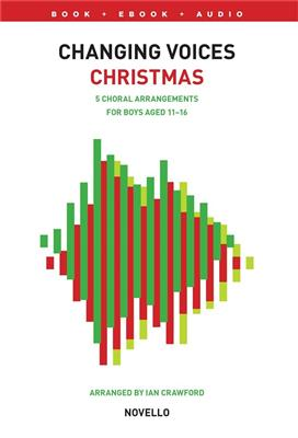 Changing Voices: Christmas Songs For Boys