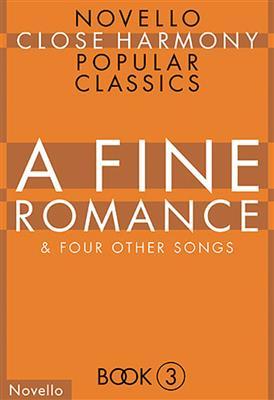 Novello Close Harmony Book 3: A Fine Romance