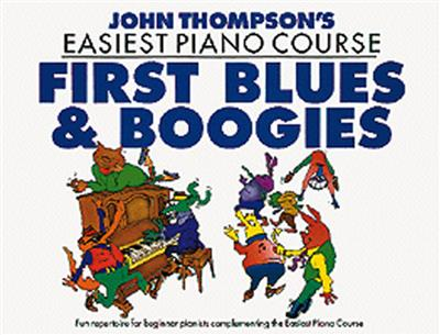 John Thompson's Easiest Piano Course: First Blues And Boogie Cover