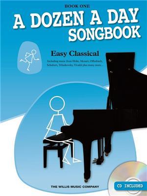 A Dozen A Day Songbook: Easy Classical - Book One