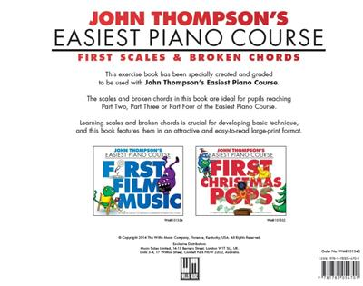 John Thompson's Easiest Piano Course: First Scales And Broken Chords